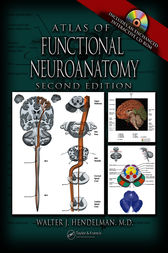 Atlas of Functional Neuroanatomy, Second Edition by M.D. Hendelman