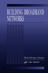 Building Broadband Networks by Marlyn Kemper Littman