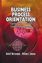 Business Process Orientation by Kevin P. McCormack