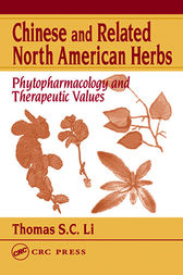 Chinese and Related North American Herbs by Thomas S. C. Li