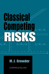 Classical Competing Risks by Martin J. Crowder