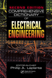 Comprehensive Dictionary of Electrical Engineering, Second Edition by Philip A. Laplante