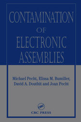 Contamination of Electronic Assemblies by Elissa M. Bumiller