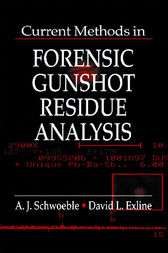 Current Methods in Forensic Gunshot Residue Analysis by A. J. Schwoeble