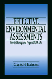 Effective Environmental Assessments by Charles Eccleston