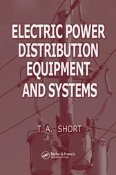 Electric Power Distribution Equipment and Systems by Thomas Allen Short