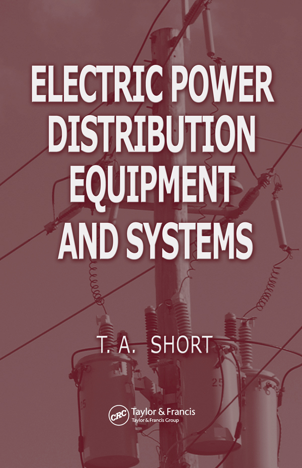 Download Ebook Electric Power Distribution Equipment and Systems by Thomas Allen Short Pdf