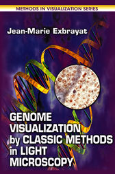 Genome Visualization by Classic Methods in Light Microscopy by Jean-Marie Exbrayat