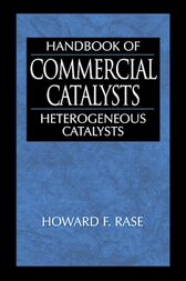 Handbook of Commercial Catalysts by Howard F. Rase