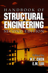 Handbook of Structural Engineering, Second Edition by W.F. Chen