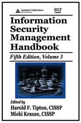 Information Security Management Handbook, Fifth Edition, Volume 3 by Harold F. Tipton