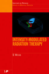 Intensity-Modulated Radiation Therapy by S. Webb