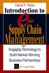 Introduction to e-Supply Chain Management by David Frederick Ross
