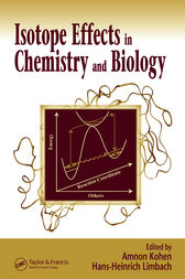 Isotope Effects In Chemistry and Biology by Amnon Kohen