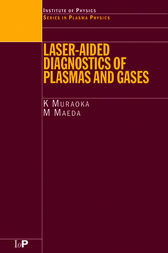 Laser-Aided Diagnostics of Plasmas and Gases by K Muraoka