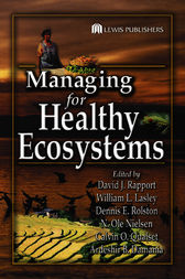 Managing for Healthy Ecosystems by David J. Rapport