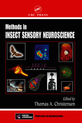 Methods in Insect Sensory Neuroscience by Thomas A. Christensen