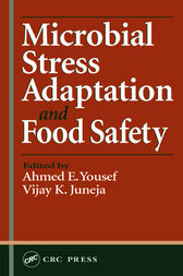 Microbial Stress Adaptation and Food Safety by Ahmed E. Yousef