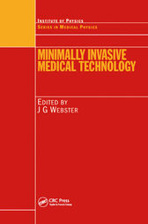 Minimally Invasive Medical Technology by John G. Webster