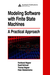 Modeling Software with Finite State Machines by Ferdinand Wagner