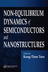 Non-Equilibrium Dynamics of Semiconductors and Nanostructures by Kong-Thon Tsen