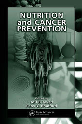 Nutrition and Cancer Prevention by Atif B. Awad