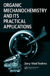 Organic Mechanochemistry and Its Practical Applications by Zory Vlad Todres
