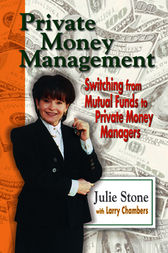 Private Money Management by Julie Stone