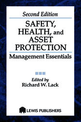 Safety, Health, and Asset Protection by Richard Lack