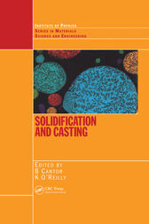 Solidification and Casting: by Brian Cantor