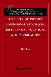 Stability of Infinite Dimensional Stochastic Differential  Equations with Applications by Kai Liu