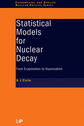 Statistical Models for Nuclear Decay by A.J Cole
