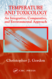 Temperature and Toxicology by Christopher J. Gordon