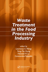 Waste Treatment in the Food Processing Industry by Lawrence K. Wang