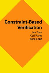 Constraint-Based Verification by Jun Yuan