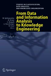 From Data and Information Analysis to Knowledge Engineering by Myra Spiliopoulou