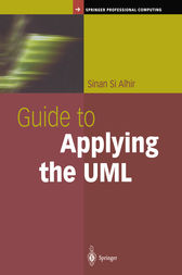 Guide to Applying the UML by Sinan Si Alhir