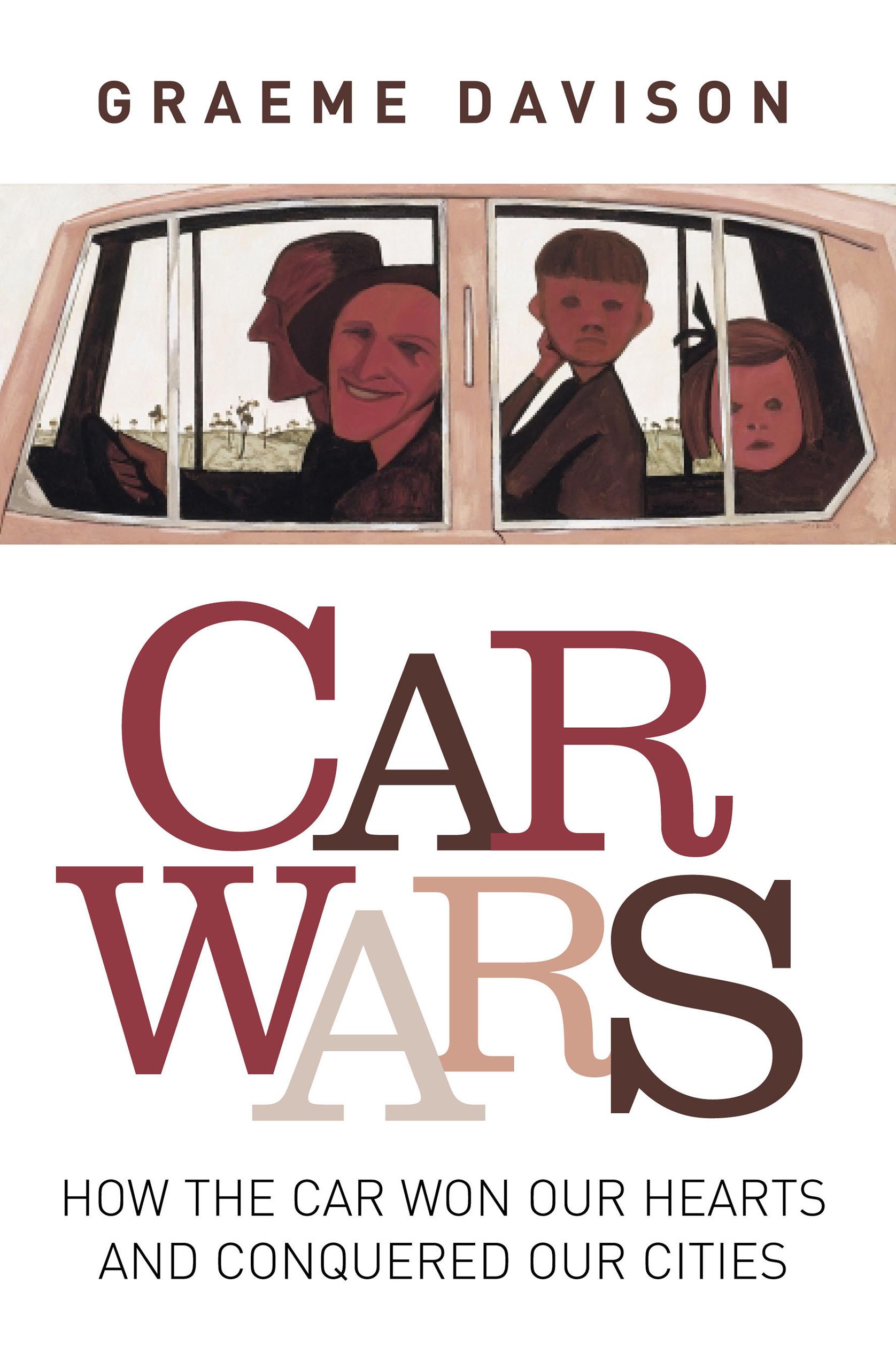Download Ebook Car wars by Graeme Davison Pdf
