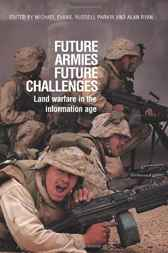 Future Armies, Future Challenges by Dr Michael Evans