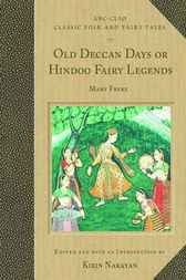 Old Deccan Days or Hindoo Fairy Legends by Mary Frere
