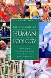 The Encyclopedia of Human Ecology by Julia R. Miller