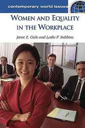 Women and Equality in the Workplace by Janet Z. Giele