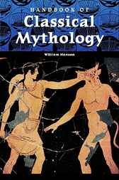 Handbook of Classical Mythology by William F. Hansen