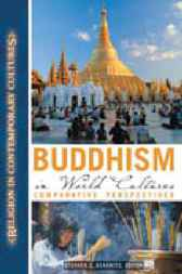 Buddhism in World Cultures by Stephen C. Berkwitz
