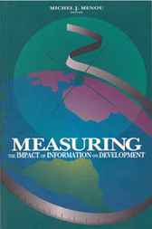 Measuring the Impact of Information on Development by Michel J. Menou