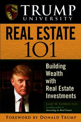 Trump University Real Estate 101 by Gary W. Eldred