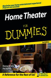 Home Theater For Dummies by Danny Briere
