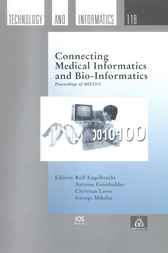Connecting Medical Informatics and Bio-Informatics by R. Engelbrecht