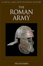 The Roman Army by Pat Southern