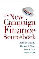 The New Campaign Finance Sourcebook by Anthony Corrado